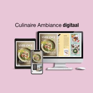 Lees Culinaire Ambiance nu ook digitaal